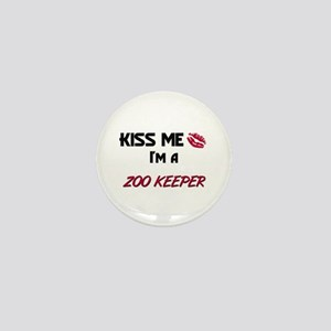 Kiss Me I'm a ZOO KEEPER Mini Button