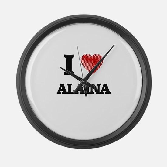 I Love Alaina Large Wall Clock