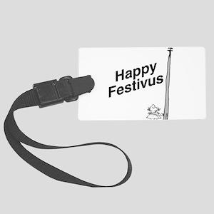 Happy Festivus TM Large Luggage Tag
