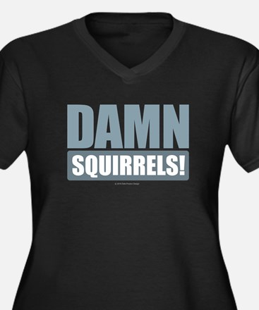 Damn Squirrels! Plus Size T-Shirt