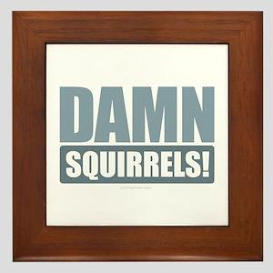 Damn Squirrels! Framed Tile