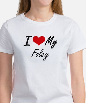 I Love My Foley T-Shirt