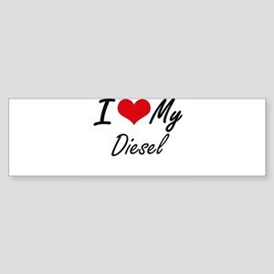 I Love My Diesel Bumper Sticker