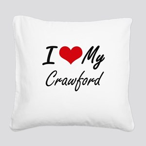 I Love My Crawford Square Canvas Pillow