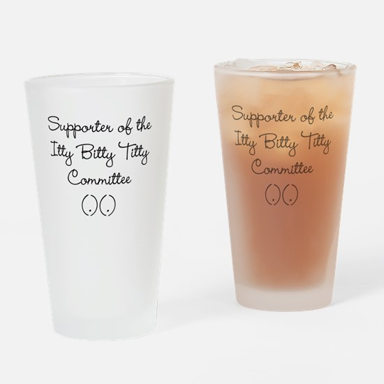 Itty Bitty Titty Supporter Drinking Glass