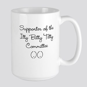 Itty Bitty Titty Supporter Mugs