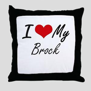 I Love My Brock Throw Pillow