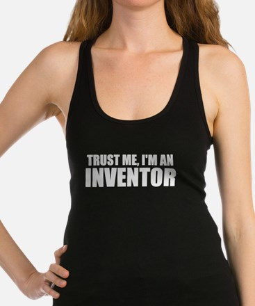 Trust Me, I'm An Inventor Tank Top