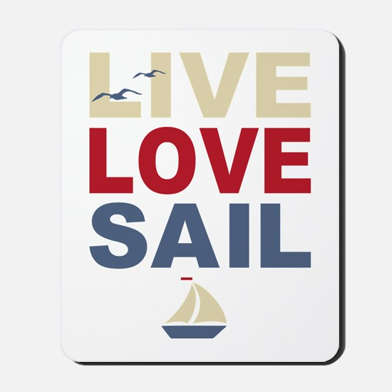Live Love Sail Mousepad