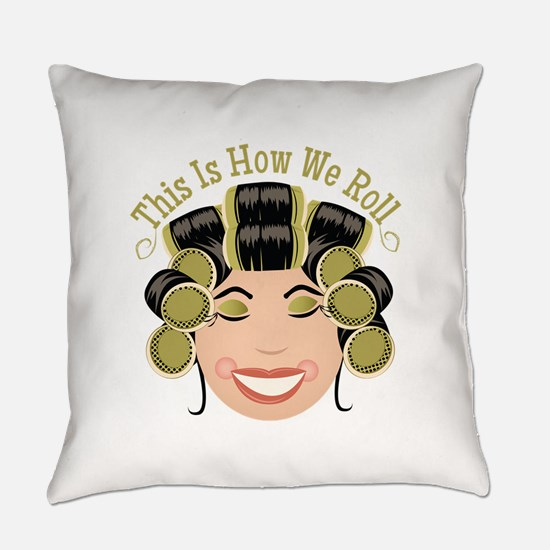 How We Roll Everyday Pillow