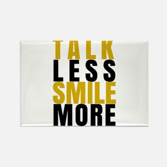 Talk Less Smile More Magnets