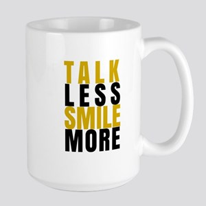 Talk Less Smile More Mugs