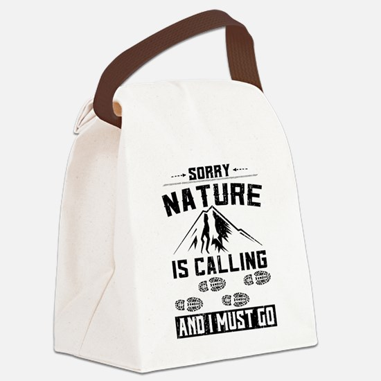 Sorry Nature is Calling Canvas Lunch Bag