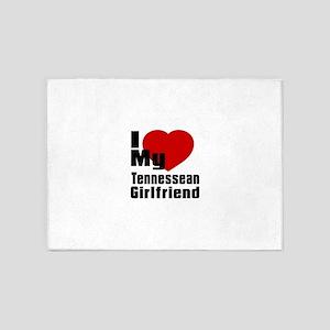 I Love My Tennessean Girlfriend 5'x7'Area Rug