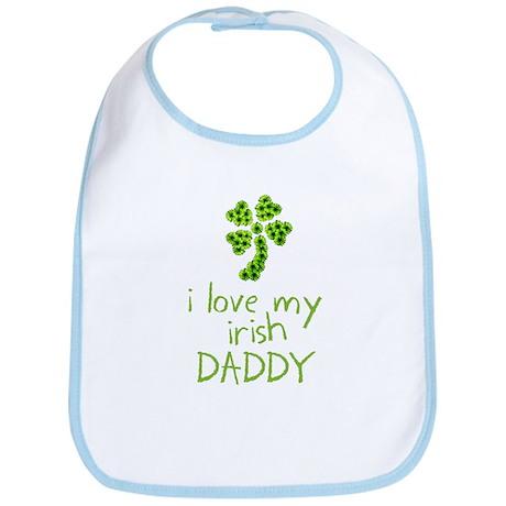 I Love My Irish Daddy Bib