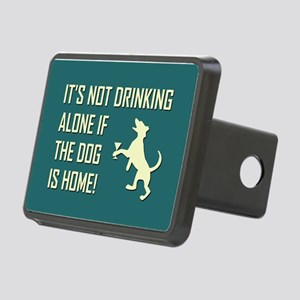 IT'S NOT DRINKING ALONE... Hitch Cover