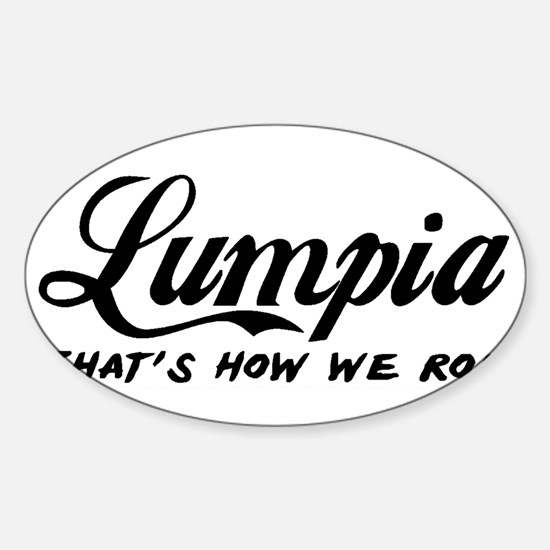 Lumpia that's how we roll Decal