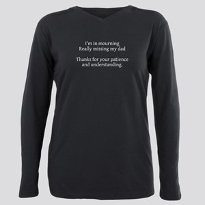 Plus Size Long Sleeve Tee, Mourning My Dad