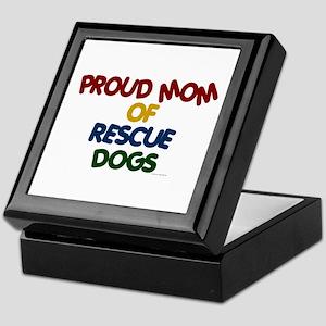 Proud Mom Of Rescue Dogs 1 Keepsake Box