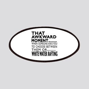 White Water Rafting Awkward Moment Designs Patch
