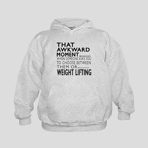 Weight Lifting Awkward Moment Designs Kids Hoodie