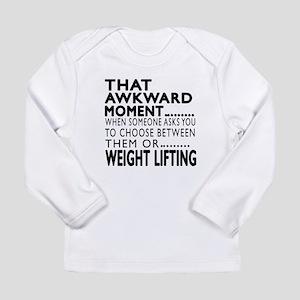 Weight Lifting Awkward Long Sleeve Infant T-Shirt