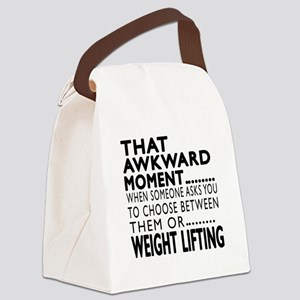 Weight Lifting Awkward Moment Des Canvas Lunch Bag