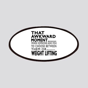 Weight Lifting Awkward Moment Designs Patch