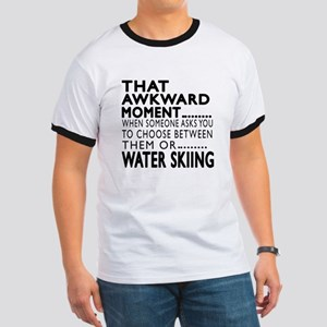 Water Skiing Awkward Moment Designs Ringer T