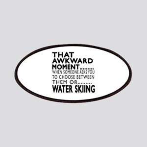 Water Skiing Awkward Moment Designs Patch