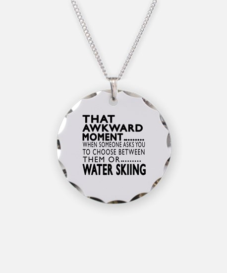 Water Skiing Awkward Moment Necklace
