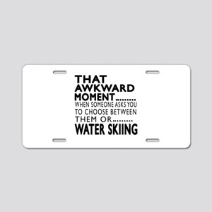 Water Skiing Awkward Moment Aluminum License Plate