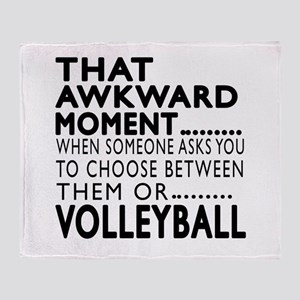 Volleyball Awkward Moment Designs Throw Blanket