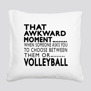 Volleyball Awkward Moment Des Square Canvas Pillow
