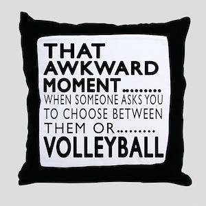 Volleyball Awkward Moment Designs Throw Pillow