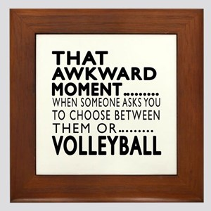 Volleyball Awkward Moment Designs Framed Tile