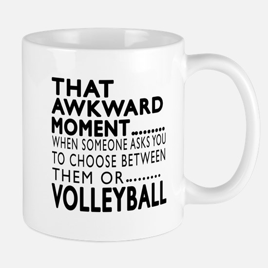Volleyball Awkward Moment Designs Mug