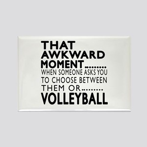 Volleyball Awkward Moment Designs Rectangle Magnet