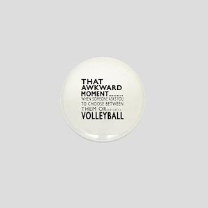 Volleyball Awkward Moment Designs Mini Button