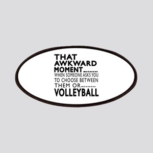 Volleyball Awkward Moment Designs Patch