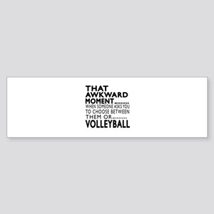 Volleyball Awkward Moment Designs Sticker (Bumper)
