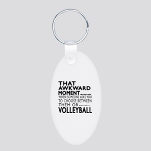 Volleyball Awkward Moment D Aluminum Oval Keychain