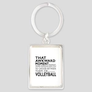 Volleyball Awkward Moment Design Portrait Keychain