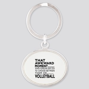 Volleyball Awkward Moment Designs Oval Keychain