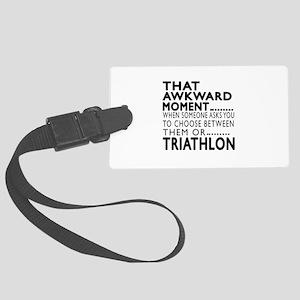 Triathlon Awkward Moment Designs Large Luggage Tag