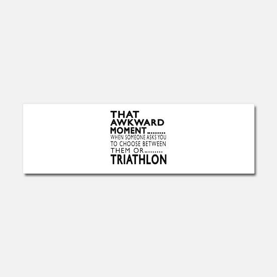 Triathlon Awkward Moment Designs Car Magnet 10 x 3