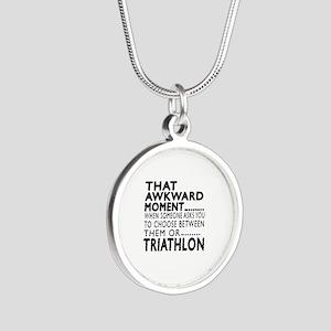 Triathlon Awkward Moment Des Silver Round Necklace