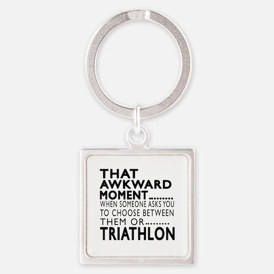 Triathlon Awkward Moment Designs Square Keychain