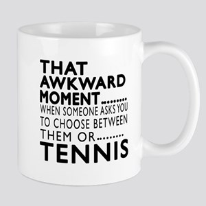 Tennis Awkward Moment Designs Mug