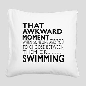 Swimming Awkward Moment Desig Square Canvas Pillow